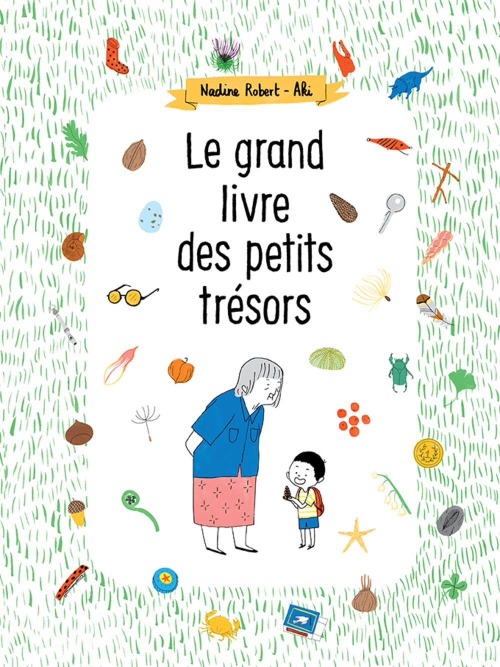 Grand livre des petits trésors