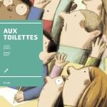 Aux toilettes (2015)