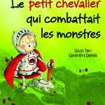 Le petit chevalier qui combattait les monstres (2015)