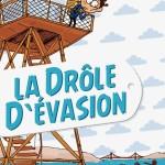 La drôle d'évasion (2014)