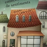 Le collectionneur de sentiments (2015)