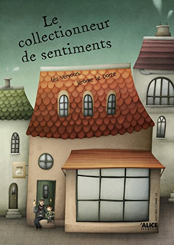 Collectionneur de sentiments