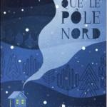 Plus froid que le Pôle Nord (2016)