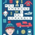 Moi, Ambrose, roi du scrabble (2012)