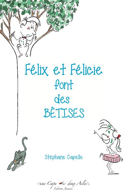 Felix et Felicie