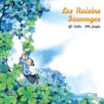 Les raisins sauvages (2016)