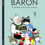 Baron : la rentrée des Super' nimaux (2016)