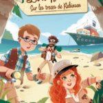 Lola Bourdon, Tome 1 : Sur les traces de Robinson (2016)