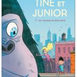 Tine et Junior, Tome 1 : Les vacances de King Kong (2016)