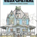 43, rue du Vieux-Cimetière, Livre 1: Trépassez votre chemin (2012)