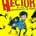 Hector et les pétrifieurs de temps (2016)