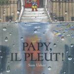 Papy, il pleut ! (2016)