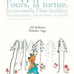 L'hippopotame, l'ours, la tortue… et autres histoires (2016)