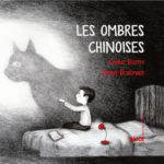Les ombres chinoises (2016)