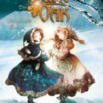Fairy Oak, Tome 1 : le Secret des Jumelles (2015)