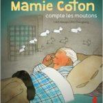 Mamie Coton compte les moutons (2016)