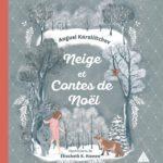 Neige et Contes de Noël (2016)