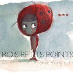 Trois petits points (2016) & M le Méchant (2015)
