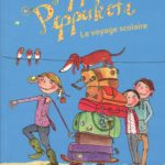 Pippa Pepperkorn, Tome 4 : Le voyage scolaire (2017)