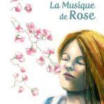 La musique de Rose (2017)
