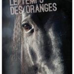 Le temps des oranges (2017)