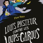 Louis Pasteur contre les loups-garous (2016)