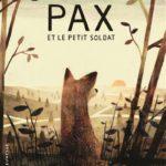 Pax et le petit soldat (2017)
