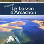 Découvrir le bassin d'Arcachon (2017)