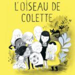 L'oiseau de Colette (2017)