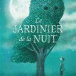 Le jardinier de la nuit (2018)