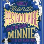 Dans le monde pestaculaire et terrib' de ma soeur Minnie et de son vilain lapin (2018)