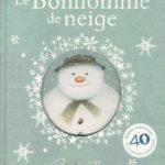 Le Bonhomme de neige (2018) – Edition spéciale 40e anniversaire